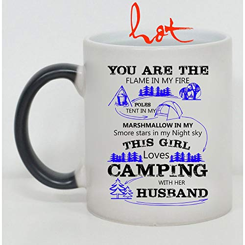 This Girl Loves Camping With Her Husband Cup, You Are The Flame In My Fire Marshmallow In My Smore Change color mug, Magic Coffee Heat Sensitive Mug (Color Changing Mug 11oz) -