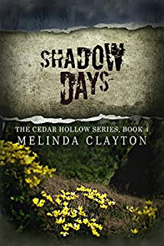 Shadow Days (Cedar Hollow Series Book 4) by [Clayton, Melinda]