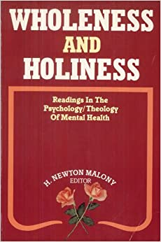 Book Wholeness and Holiness: Readings in the Psychology/Theology of Mental Health