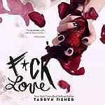 F*ck Love | Tarryn Fisher