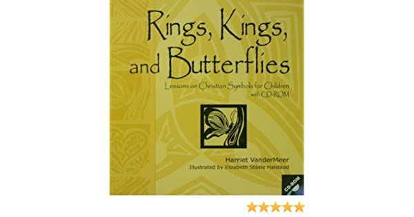 Rings Kings And Butterflies Lessons On Christian Symbols For