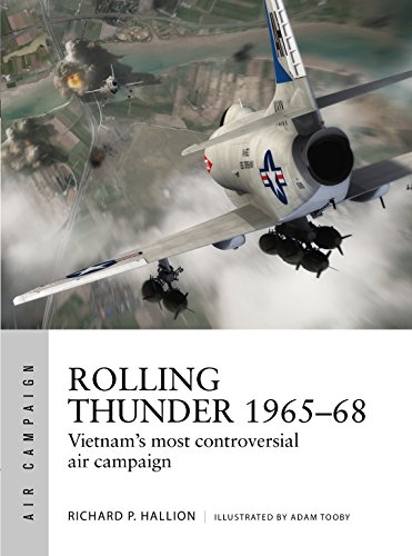 Rolling Thunder 1965–68: Johnson's air war over Vietnam (Air Campaign Book 3) (English Edition)