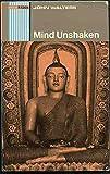 Mind unshaken: A modern approach to Buddhism