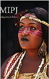 MIPJ 2016: Indigenous Edition