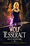 Wolf of the Tesseract (Wolves of the Tesseract Book 1)