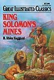 King Solomon's Mines (Great Illustrated Classics)
