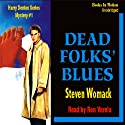 Dead Folks Blues: A Harry James Denton Mystery Audiobook by Steven Womack Narrated by Ron Verela