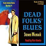Dead Folks Blues: A Harry James Denton Mystery | Steven Womack