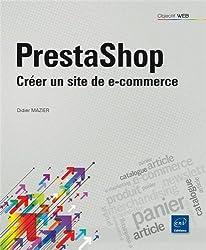 Prestashop - Créer un site de e-commerce