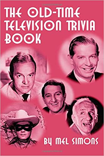 The Old-Time Television Trivia Book