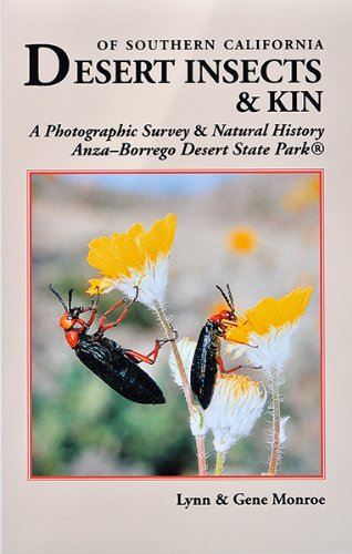 Desert Insects & Kin of Southern California: A Photographic Survey & Natural History - Anza-borrego Desert State Park(r) Anza Borrego Desert State Park