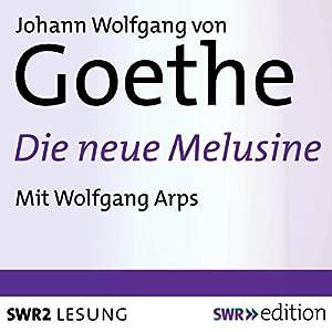 Die neue Melusine Hörbuch