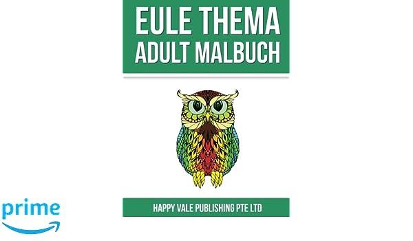 Amazon.com: Eule Thema Adult Malbuch (German Edition) (9781537652269 ...