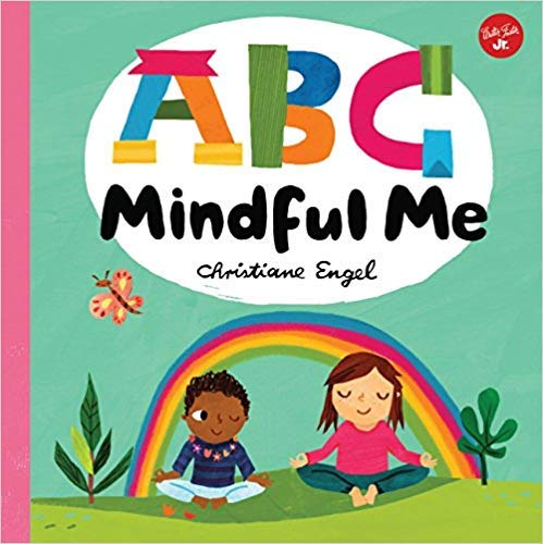 ABC Mindful Me: Christiane Engel: 9781338503272: Amazon.com ...