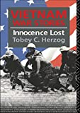 Vietnam War Stories: Innocence Lost