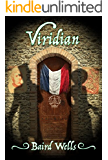 Viridian (The Hundred-Days Series Book 2)