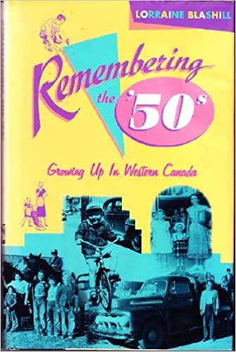 Remembering the '50s: Growing up in western Canada