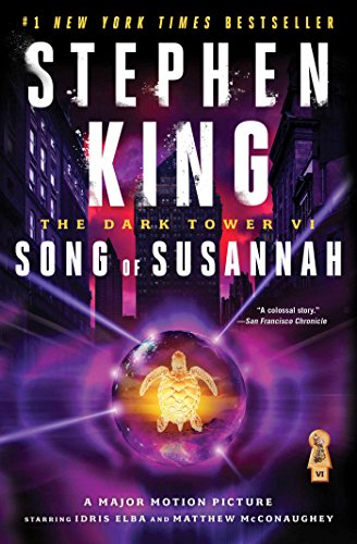 The Dark Tower VI: Song of Susannah (6) (Song King Of The The)