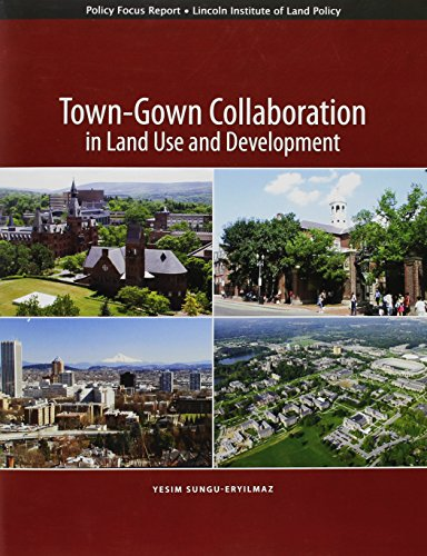 Town Gown Collaboration In Land Use And Development  Policy Focus Reports