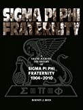 img - for A Grand Journey: The History of Sigma Pi Phi Fraternity 1904 2010 book / textbook / text book