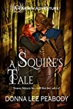 Download A Squire's Tale (Arwin Adventures Book 1) in PDF ePUB Free Online