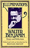 Illuminations: Essays and Reflections, Walter Benjamin, 0805202412