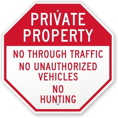 Private Property: No Through Traffic, No Unauthorized Vehicles, No Hunting Sign, 18