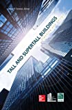 Tall and Super Tall Buildings: Planning and Design