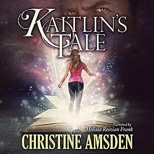 Kaitlin's Tale Audiobook
