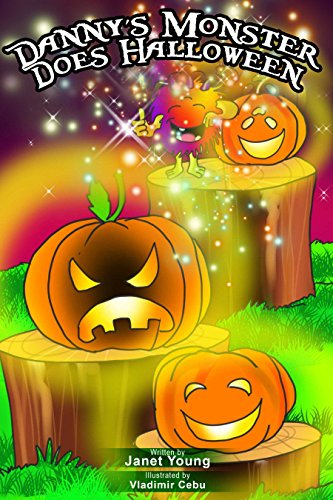 Danny's Monster Does Halloween (Danny Books Book 7) -