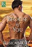 Because of You (A Coming Home Novel Book 1)