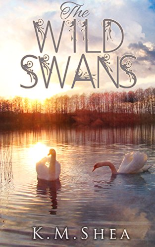 The Wild Swans (Timeless Fairy Tales Book 2) ()