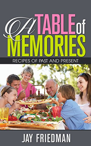 A Table of Memories by [Friedman, Jay]