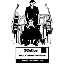 2Cellos Adult Coloring Book: Famous Cellist Duo and Classical Talents, Hot Models and Pop Artists Inspired Adult Coloring Book