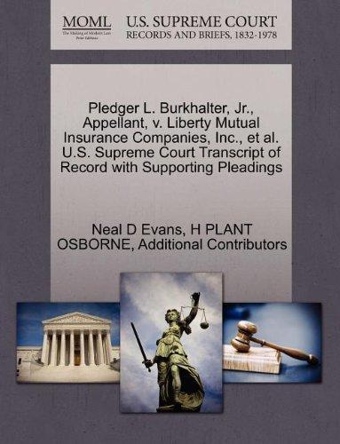 pledger-l-burkhalter-jr-appellant-v-liberty-mutual-insurance-companies-inc-et-al-us-supreme-court-tr
