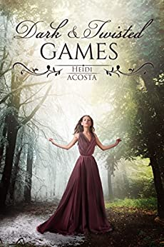 Dark and Twisted Games (Hearts of Faeylon Book 1) by [Acosta, Heidi]