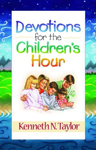 Devotions for the Childrens Hour (Top Ten Sin Cities In The World)
