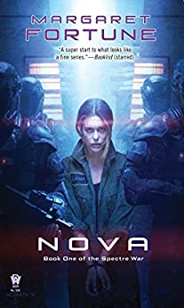 Nova (Spectre War) by [Fortune, Margaret]