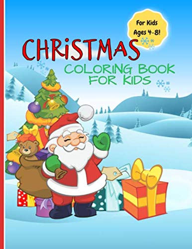 Christmas Coloring Books For Kids: 32 Unique Designs | A Great Way To Mark Each Day of the Advent Festive Period | Every Day Has A Unique Xmas Page to ... Under 10 Dollars | 64 Pages 8.5