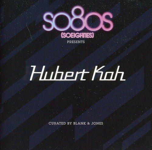 Hubert Kah: So8os (So Eighties) Presents Hubert Kah curated by Blank & Jones (Audio CD)