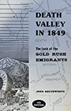 Death Valley in 1849 : the luck of the gold…