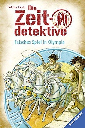 Die Zeitdetektive, Band 10: Falsches Spiel in Olympia
