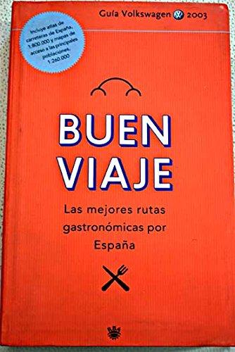 Buen viaje: las mejores rutas gastronómicas por España: Amazon.es: Libros