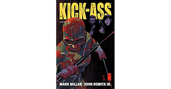 Amazon.com: Kick-Ass #6 eBook: Mark Millar, John Romita ...