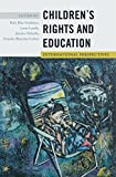 img - for Children s Rights and Education: International Perspectives (Rethinking Childhood) book / textbook / text book
