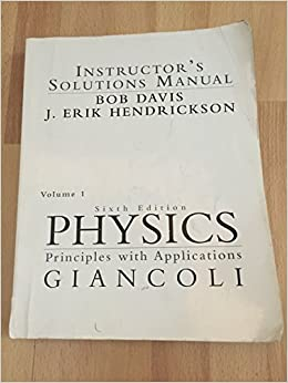 Physics principles with applications instructors solutions manual physics principles with applications instructors solutions manual giancoli volume 1 6th edition isbn 10 0130352373 isbn 13 9780130352378 douglas c fandeluxe Image collections