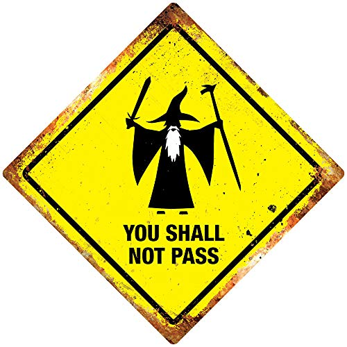 PotteLove You Shall Not Pass Diamond Metal Wall Sign Plaque Art. Rings Funny Wizard Lord Decor Novelty Art Sign Funny Aluminum Metal Tin Signs