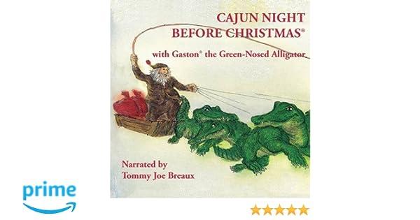 Cajun Night Before Christmas®/Gaston® the Green-Nosed Alligator ...