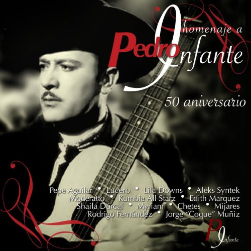 homenaje a pedro infante 50 aniversario april 9 2007 be the first to