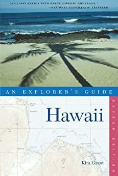 Explorer's Guide Hawaii (Explorer's Complete) by [Grant, Kim]